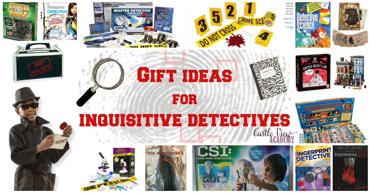 Gift Ideas For Inquisitive Detectives Of All Ages Castle View Academy