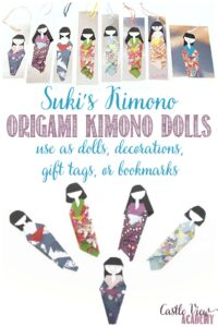 Suki's Kimono Origami Dolls with multiple purposes at Castle View Academy homeschool