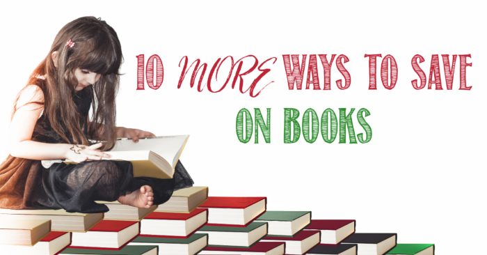 10 more ways to save money on books with Castle View Academy homeschool