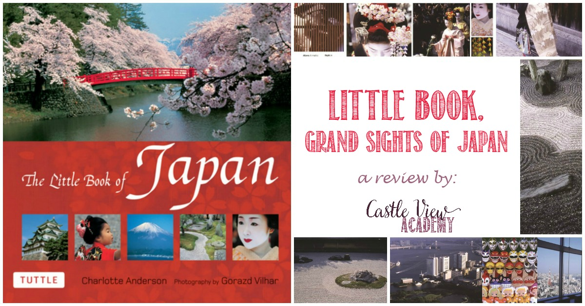 Little Book of Japan contains Grand Sights, a review by Castle View Academy homeschool