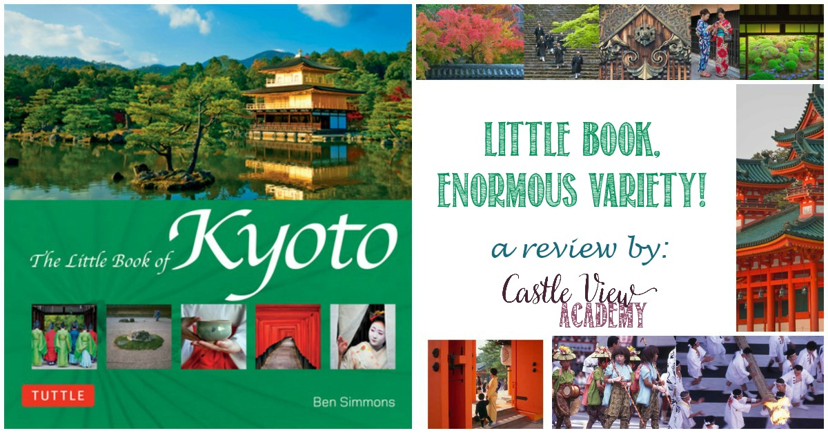 Little Book of Kyoto contains enormous variety, a review by Castle View Academy homeschool