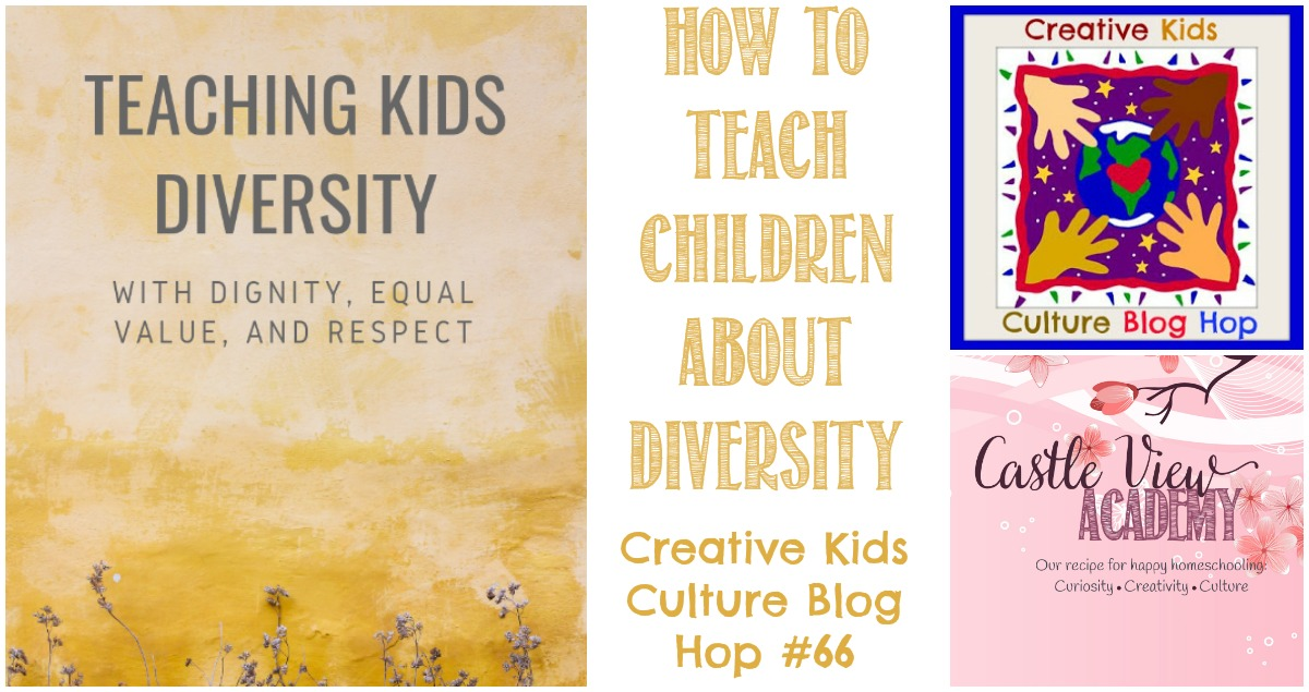 Teaching children about diversity, ckcbh at Castle View Academy homeschool