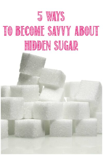 5 Ways To Become Savvy About Hidden Sugar with Castle View Academy homeschool