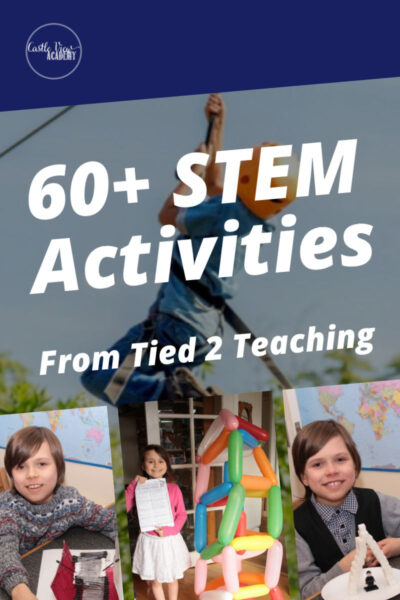 60+ STEM Activities From Tied 2 Teaching