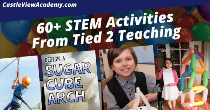 60+ STEM Activities From Tied 2 Teaching Reviewed