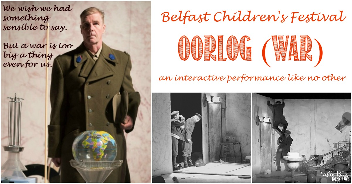 Castle View Academy homeschool reviews Oorlog (War) at the Belfast Children's Festival