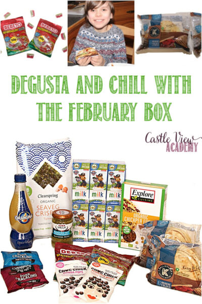 Degusta and Chill With The February Box revealed at Castle View Academy homeschool