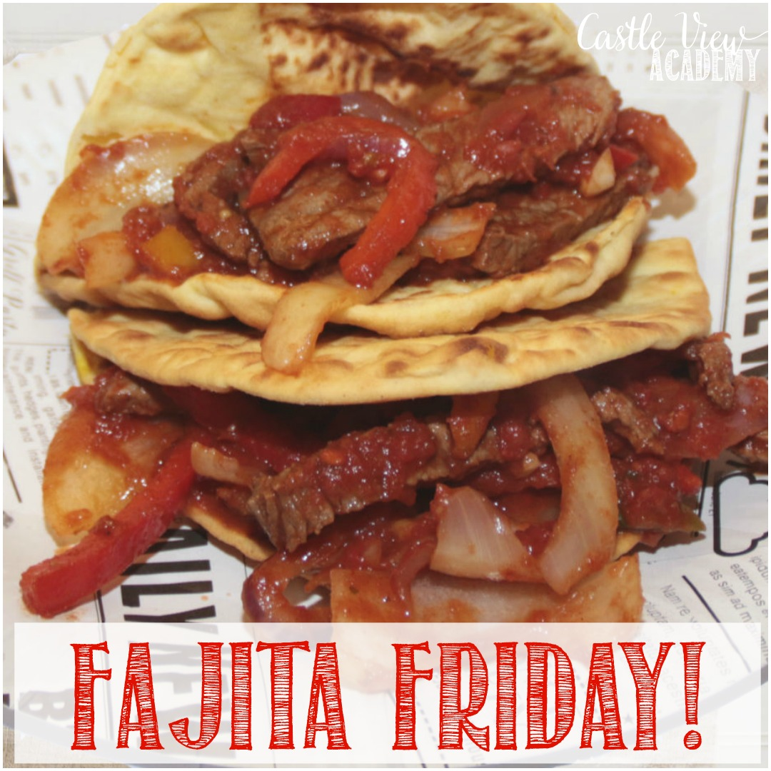 Fajita Friday at Castle View Academy homeschool