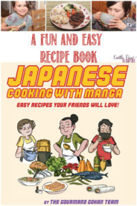 Japanese Cooking with Manga, reviewed by Castle View Academy homeschool