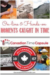 My Canadian Time Capsule review, online and hands on with Castle View Academy homeschool