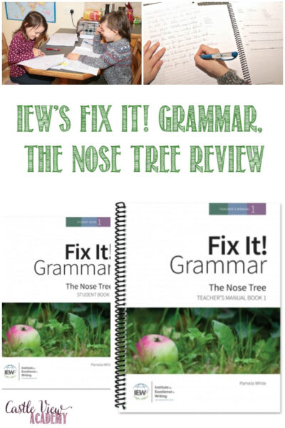 IEW's Fix It! Grammar, The Nose Tree Review by Castle View Academy homeschool