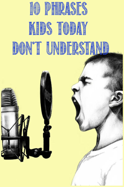 Obsolete phrases, 10 things kids don't understand by Castle View Academy homeschool