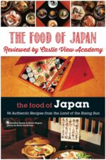 The Food of Japan Reviewed by Castle View Academy homeschool