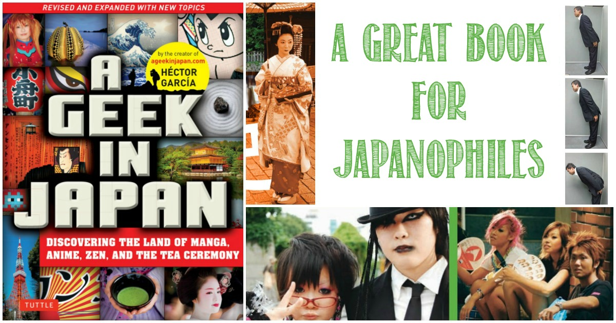 A Geek in Japan - A Great Book For Japanophiles reviewed by Castle View Academy