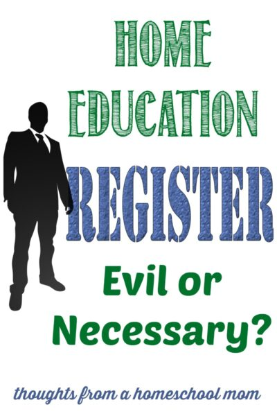 Home Education Registers - Evil or Necessary, Opinion by Castle View Academy homeschool