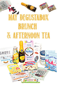 2May Degustabox brunch & Afternoon Tea reviewed by Castle View Academy homeschool