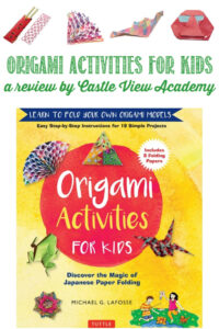 Origami Activities For Kids reviewed by Castle View Academy homeschool