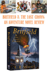Britfield & the Lost Crown, an Adventure Novel Review by Castle View Academy homeschool