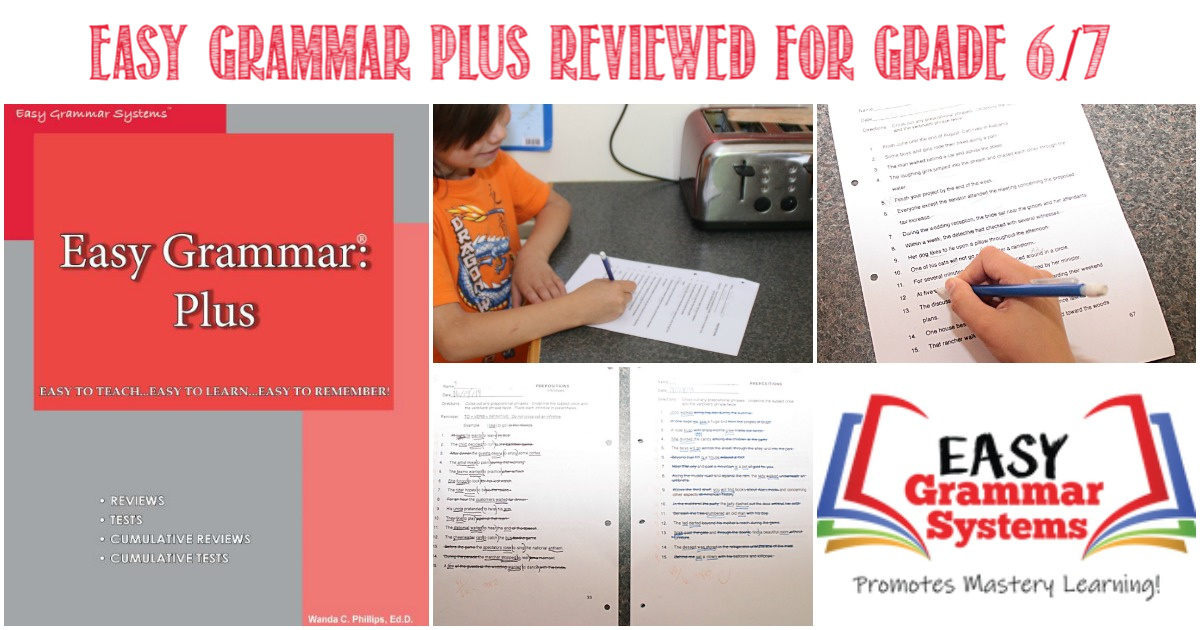 Easy Grammar Plus Reviewed For Grade 6-7 by Castle View Academy