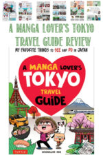 A Manga Lover's Tokyo Travel Guide Review by Castle View Academy