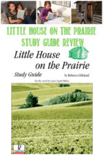 Little House on The Prairie Study Guide Review
