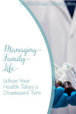 Managing family life when your health takes a turn