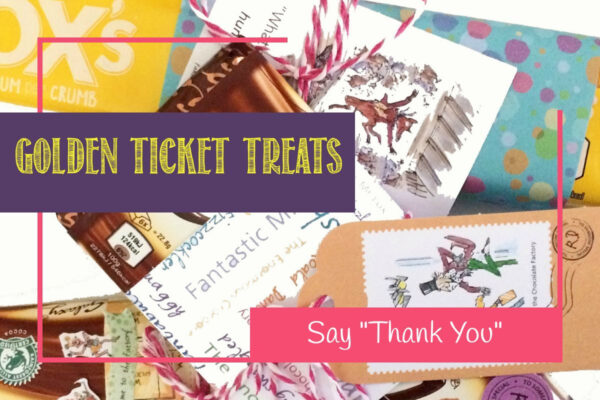 Say Thank You with easy Golden Ticket treats