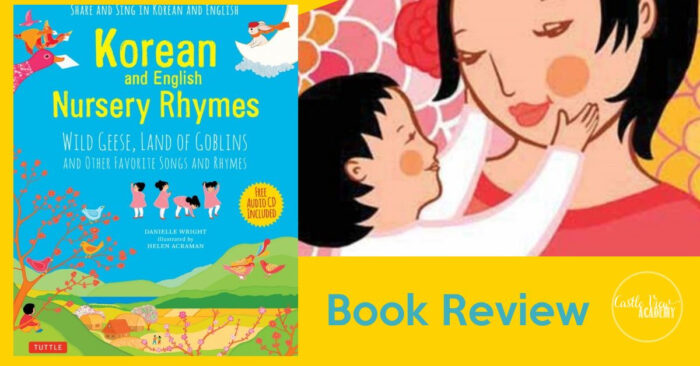 Korean and English Nursery Rhymes Reviewed by Castle View Academy