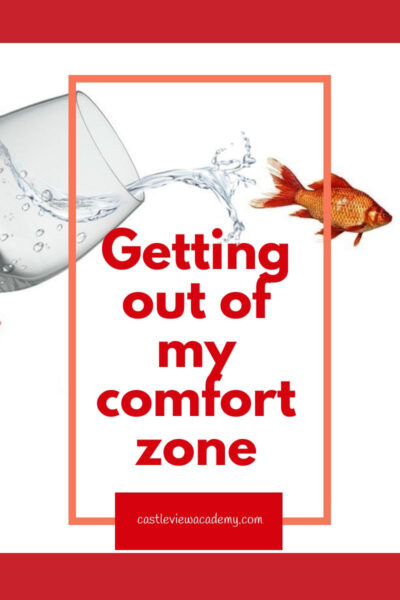 Getting out of my comfort zone