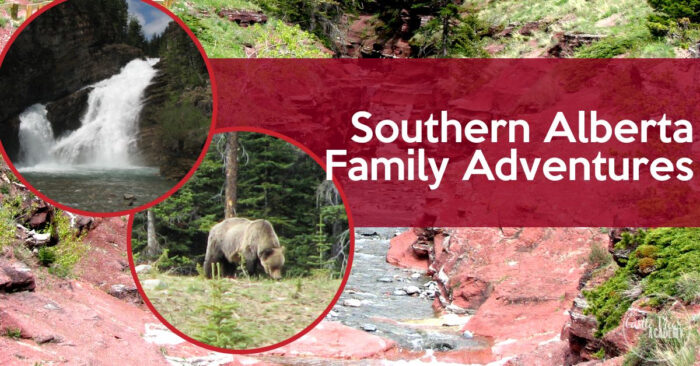 10 Awesome Family-Friendly Things To Do In Southern Alberta