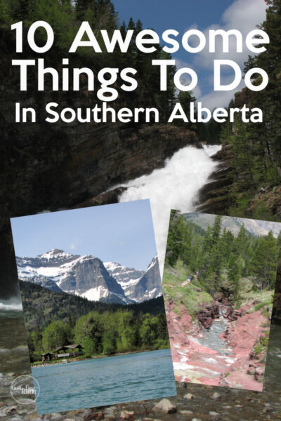 10 Awesome Things To Do In Southern Alberta For Families
