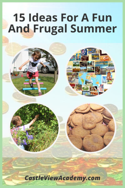 15 Ideas For A Fun And Frugal Summer