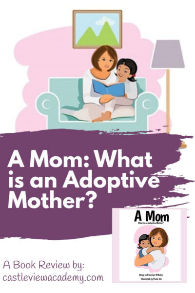A Mom - What is an adoptive mother