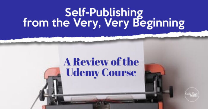 A Review of Self-Publishing From The Very Very Beginning