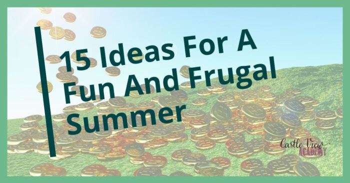 Fun and frugal summer