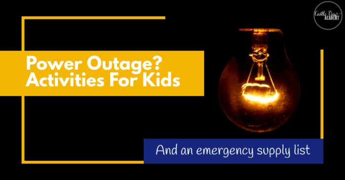 Power Outage - Activities to keep kids happy