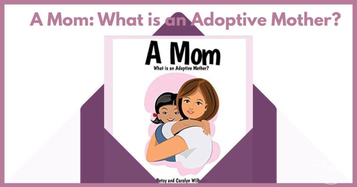 What is an adoptive mom