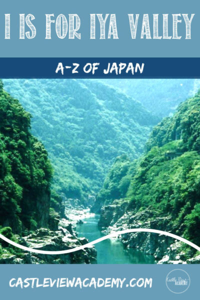 Japan A-Z I Is For Iya Valley