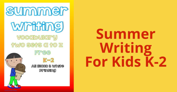 Summer Writing For children K-2