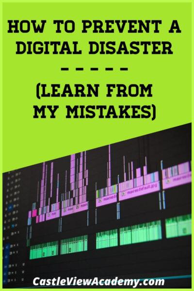 Prevent a digital disaster