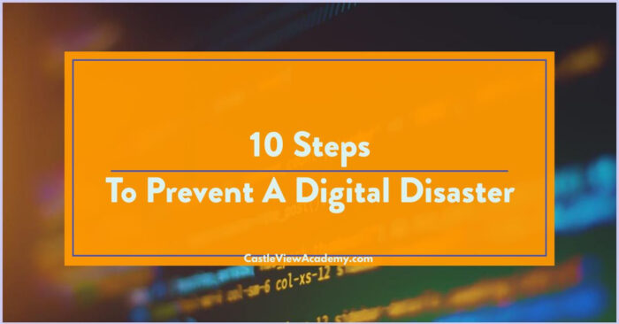 Steps to Prevent A Digital Disaster