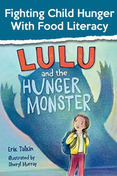 Child Hunger & Food Literacy