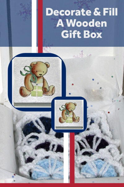 Decorate and fill a wooden gift box