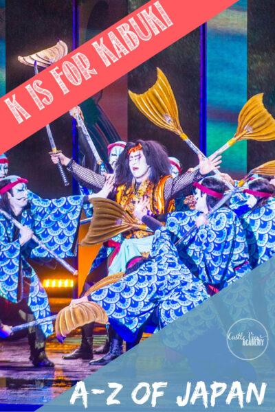 Japanese Kabuki, K is for Kabuki