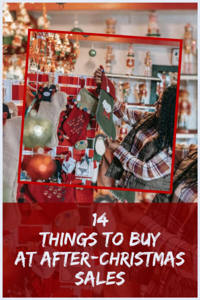 14 Things To Buy At After-Christmas Sales