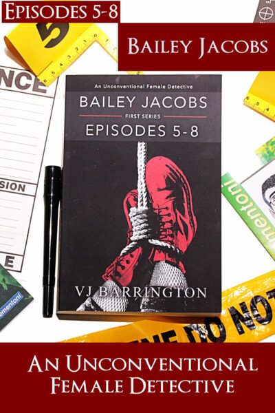 Bailey Jacobs Episodes 5-8, a mystery for young adults