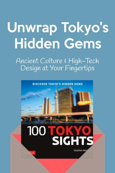Hidden Gems of Tokyo