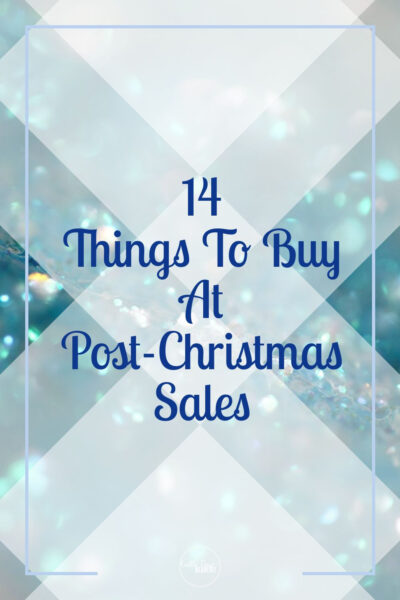 Things To Buy At After-Christmas Sales