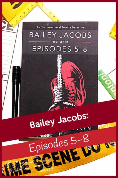 VJ Barington writes episodes 5-8 of Bailey Jacobs