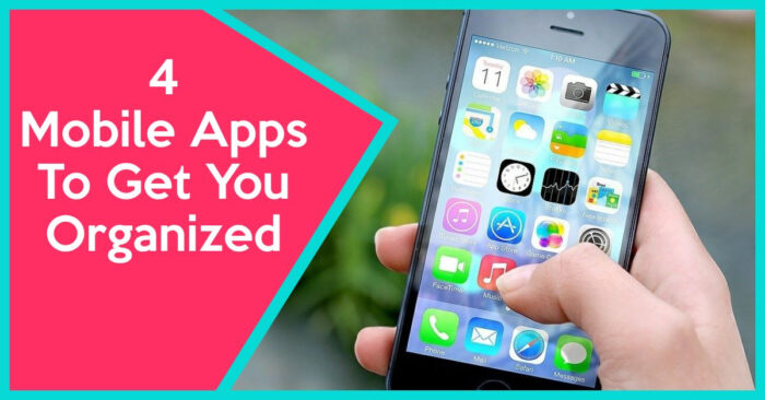 Mobile Apps To Get You Organised
